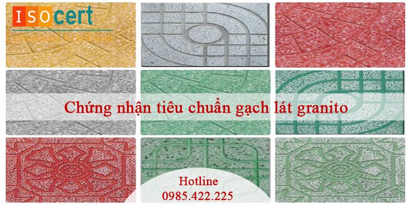 Chứng nhận tiêu chuẩn gạch lát Granito
