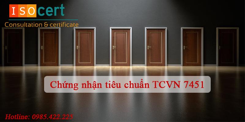 Chứng nhận tiêu chuẩn TCVN 7451