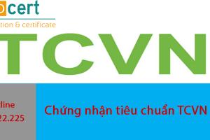 Chứng nhận tiêu chuẩn TCVN 8783