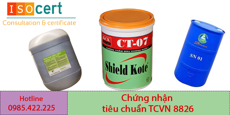 Chứng nhận tiêu chuẩn TCVN 8826