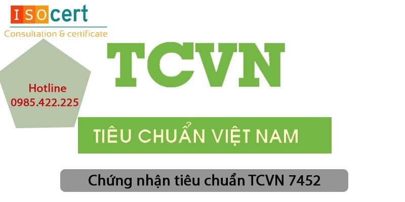 Chứng nhận tiêu chuẩn TCVN 7452