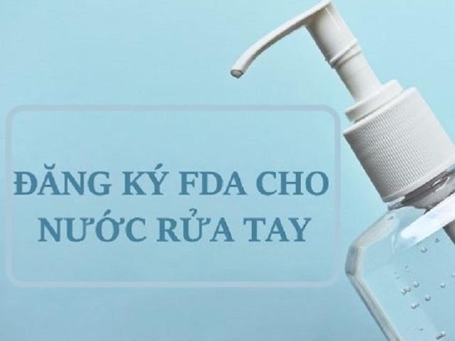 Đăng ký FDA cho nước rửa tay là một trong những điều kiện không thể bỏ qua