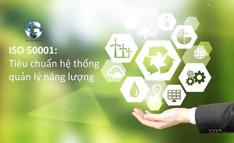 ISO 50001 là tiêu chuẩn về hệ thống quả lý năng lượng (EnMS)