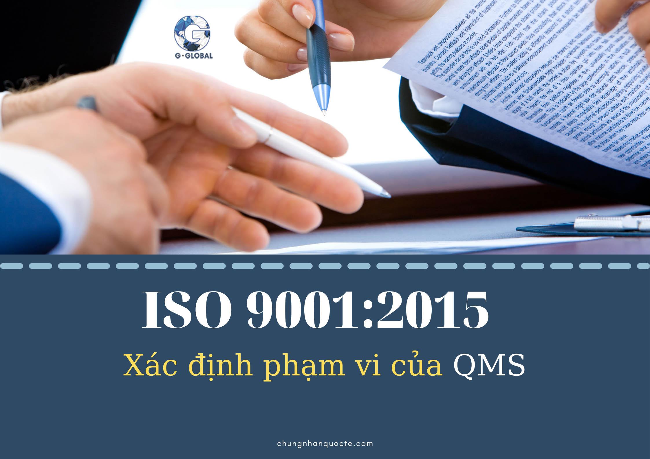 Xác định phạm vi của QMS có khó không